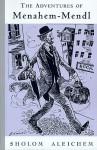 The Adventures of Menahem-Mendl - Sholem Aleichem