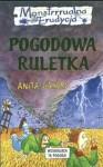 Pogodowa ruletka - Anita Ganeri