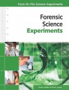 Forensic Science Experiments - Pamela Walker, Elaine Wood
