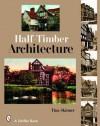 Half-Timber Architecture - Tina Skinner