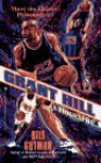 Grant Hill: A Biography - Bill Gutman