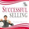 Successful Selling - The Easy Step by Step Guide - Pauline Rowson