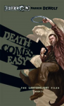 Death Comes Easy - Parker DeWolf