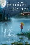 The Littlest Bigfoot - Jennifer Weiner