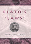 "Plato's ""Laws"": The Discovery of Being - Seth Benardete"
