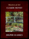 Masters of Art - Claude Monet - Delphi Classics