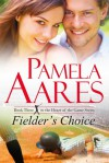 Fielder's Choice - Pamela Aares