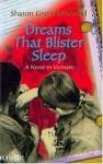 Dreams That Blister Sleep : A Nurse in Vietnam - Sharon Wildwind