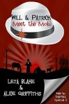 Will & Patrick Meet the Mob (Wake Up Married Book 5) - Alice Griffiths, Leta Blake