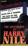 The Adventures of Harry Nile (Volume 4) - Jim French