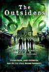The Outsiders - Stephen Bacon, James Everington, Gary Fry, V.H. Leslie, Rosanne Rabinowitz, Joe Mynhardt, Ben Baldwin, Kevin Lucia