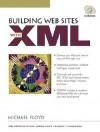 Building Web Sites with XML - Michael Floyd