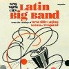 New York City Latin Big Band: From the Catalogs of West Side Latino, Seeco, and Tropical - Wax Poetics