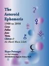 The Asteroid Ephemeris 1900 to 2050 - Rique Pottenger