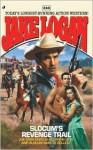 Slocum's Revenge Trail - Jake Logan
