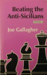 Beating the Anti-Sicilians - Joe Gallagher