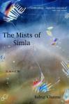The Mists of Simla - Balraj Khanna