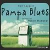 Pampa Blues - Rolf Lappert, Robert Stadlober