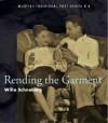 Rending the Garment - Willa Schneberg