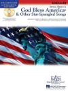 God Bless America & Other Star-Spangled Songs: Cello [With CD (Audio)] - Irving Berlin