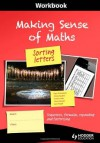 Making Sense of Maths: Sorting Letters: Workbook: Sequences, Formulas, Expanding and Factorising - Susan Hough