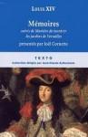 Memoires, suivis de Maniere de montrer les jardins de Versailles - Louis XIV