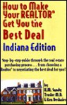 How to Make Your Realtor Get You the Best Deal: Indiana - Ken Deshaies