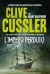 L'impero perduto - Clive Cussler, Sebastiano Pezzani, Grant Blackwood