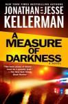 A Measure of Darkness - Jonathan Kellerman, Jesse Kellerman