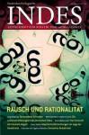 Rausch Und Rationalitat: Indes 2013 Heft 03 - Franz Walter