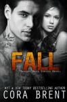 Fall - Cora Brent