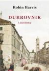 Dubrovnik: A History - Robin Harris