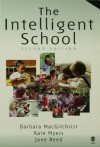 The Intelligent School - Barbara MacGilchrist, Jane Reed, Kate Myers