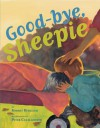 Good-Bye, Sheepie - Robert Burleigh, Peter Catalanotto