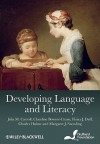 Developing Language and Literacy: Effective Intervention in the Early Years - Julia M. Carroll, Claudine Bowyer-Crane, Fiona J. Duff, Charles Hulme, Margaret J. Snowling