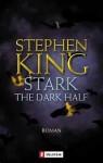 Stark [The Dark Half] - Christel Wiemken, Stephen King