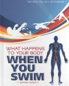 What Happens to Your Body When You Swim - Jeanne Nagle