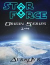 Star Force: Origin Series Box Set (1-4) - Aer-ki Jyr