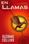 Juegos Del Hambre: En Llamas - Pilar Ramírez Tello, Suzanne Collins