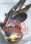 The Fish & Shellfish Cookbook - Kate Whiteman