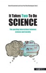 It Takes Two to Do Science: The Puzzling Interactions Between Science and Society - Henri Eisendrath, Jean Paul Van Bendegem