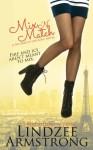 Mix 'N Match (No Match for Love) - Lindzee Armstrong