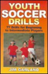 Youth Soccer Drills - Jim Garland