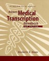 Workbook to Accompany Delmar's Medical Transcription Handbook - Rachelle S. Blake