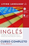 Ingles Curso Completo: Nivel Basico (Book and CD Set) - Living Language