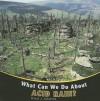 What Can We Do about Acid Rain? - David J. Jakubiak, Amelie Von Zumbusch
