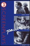 Paul Cox: Three Screenplays: Lonely Hearts, My First Wife, and a Woman's Tale - Paul Cox