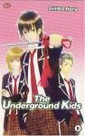 The Underground Kids - Nana Shiiba, Ine Martiana K.