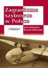 Zagraniczne szybowce w Polsce - Ryszard Witkowski, Jerzy Kubalańca