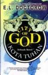 Kota Tuhan: Sebuah Novel - E.L. Doctorow, Rahmani Astuti